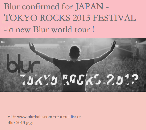 blur 2013 new album, blur 2013 tickets, blur europe tour, blur european tour 2013, blur japan 2013, blur japan gig, blur new song 2013, blur tokyo, blur tokyo rocks 2013, blur world tour 2013,