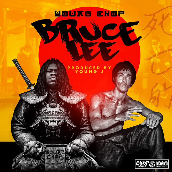 Young Chop - Bruce Lee - Single Cover