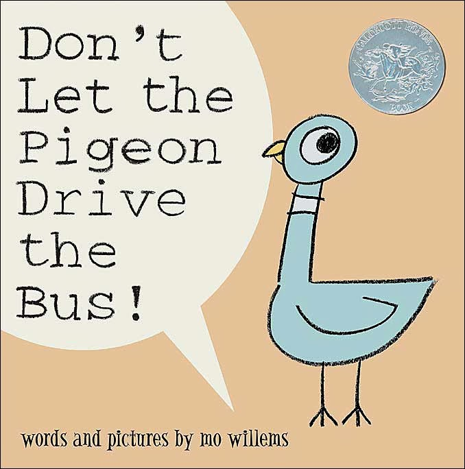 http://www.bookdepository.co.uk/Dont-Let-Pigeon-Drive-Bus-Mo-Willems/9781844285136
