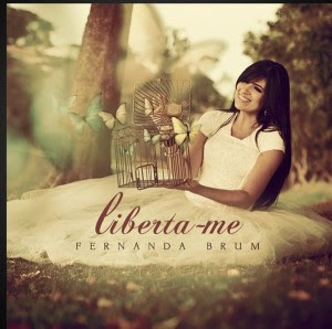 download cd liberta-me fernanda brum