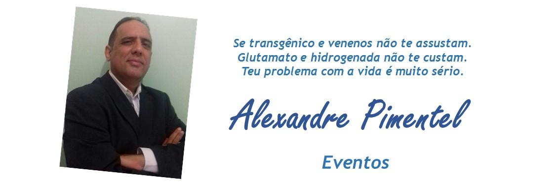 Eventos de Alexandre Pimentel