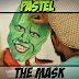 PASTEL | The Mask