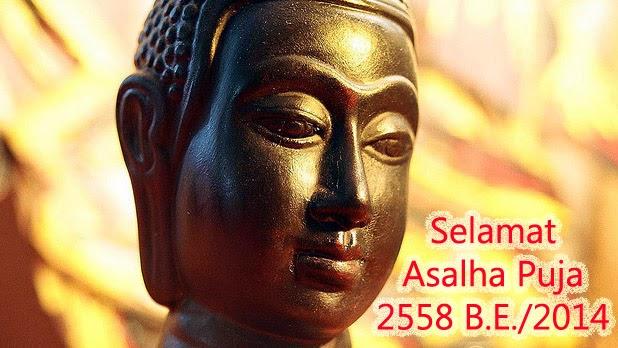 Selamat Asalha Puja 2558 B.E./2014