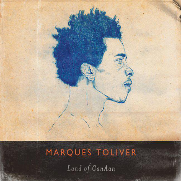 Marques Toliver - Land Of CanAan