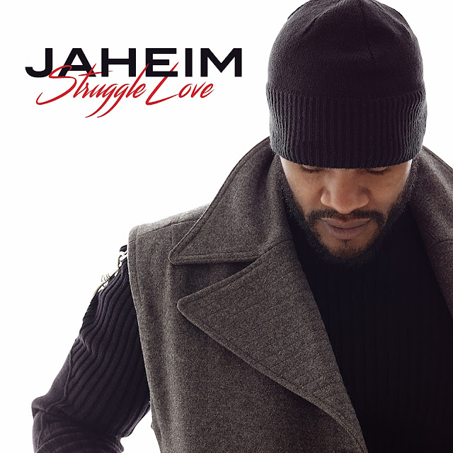 Jaheim – Struggle Love