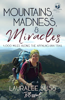 (Updated!) Mountains, Madness, & Miracles - 4000 Miles Along the Appalachian Trail