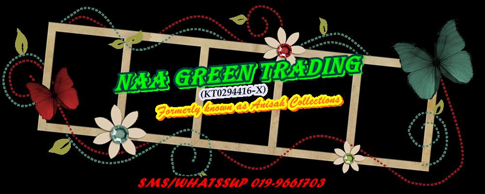 NAA GREEN TRADING