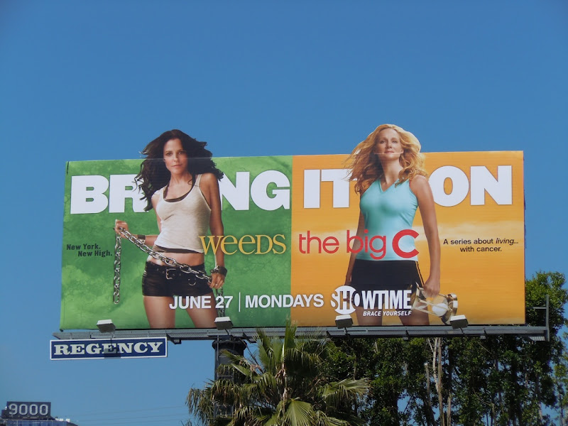 Weeds and The Big C TV billboard