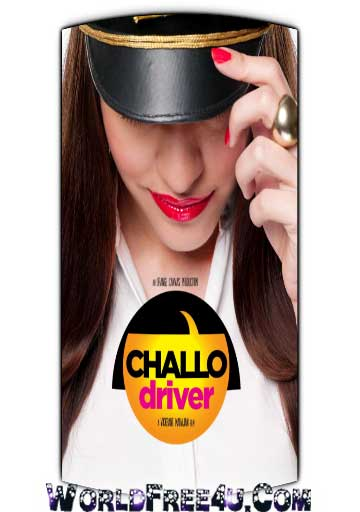 Poster Of Bollywood Movie Challo Driver (2012) 300MB Compressed Small Size Pc Movie Free Download Worldfree4uk.com