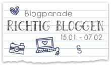 """Blogparade """"Richtig Bloggen"""""""