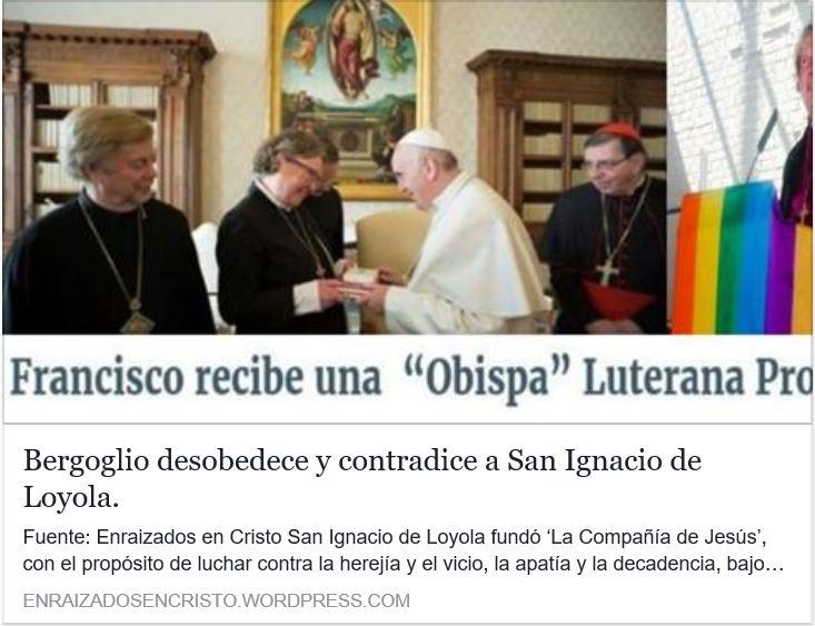 Bergoglio se rebela contra San Ignacio de Loyola