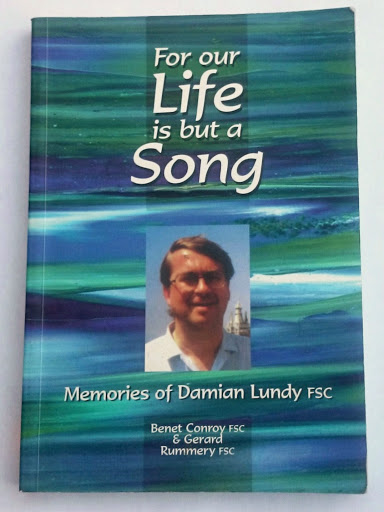 Picture of the cover of this book - includes a colour picture of Brother Damian Lundy FSC