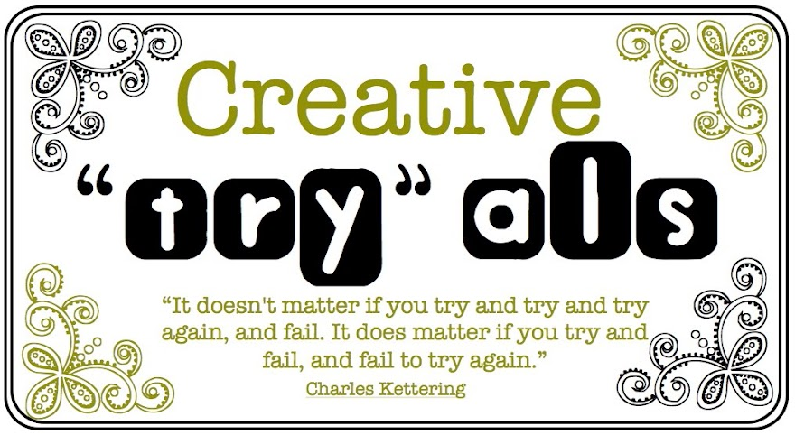 """Creative """"Try""""als"""