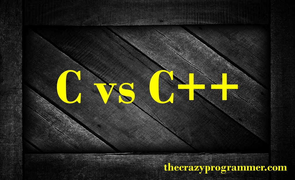 Difference between C and C++ - C Vs C++