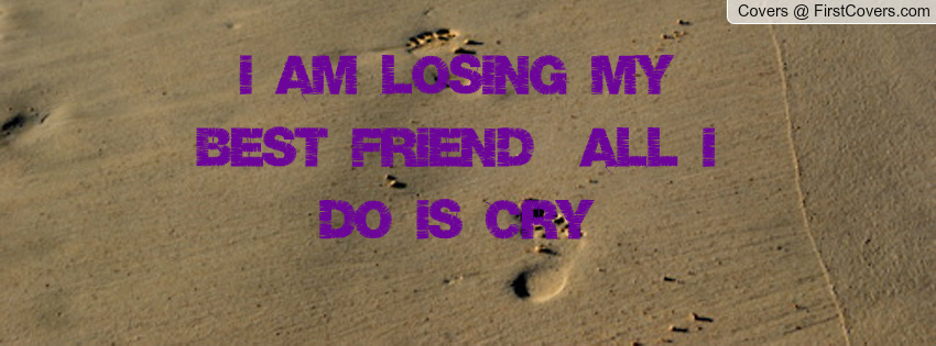 losing your best friend sayings