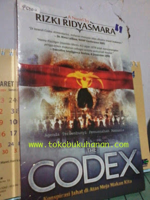 Buku : THE CODEX, KONSPIRASI JAHAT DI ATAS MEJA MAKAN KITA – RIZKI RIDYASMARA
