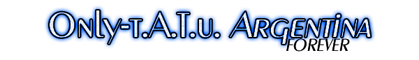 @onlytatuweb News & FClub Only-t.A.T.u. Argentina