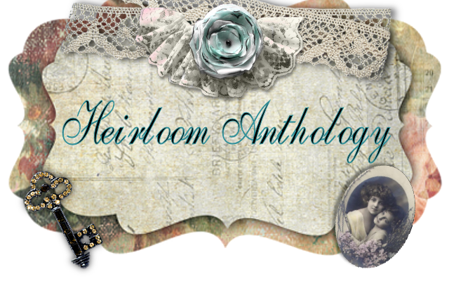 Heirloom Anthology