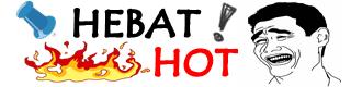 hebat dan hot - Berita Hot dan hebat