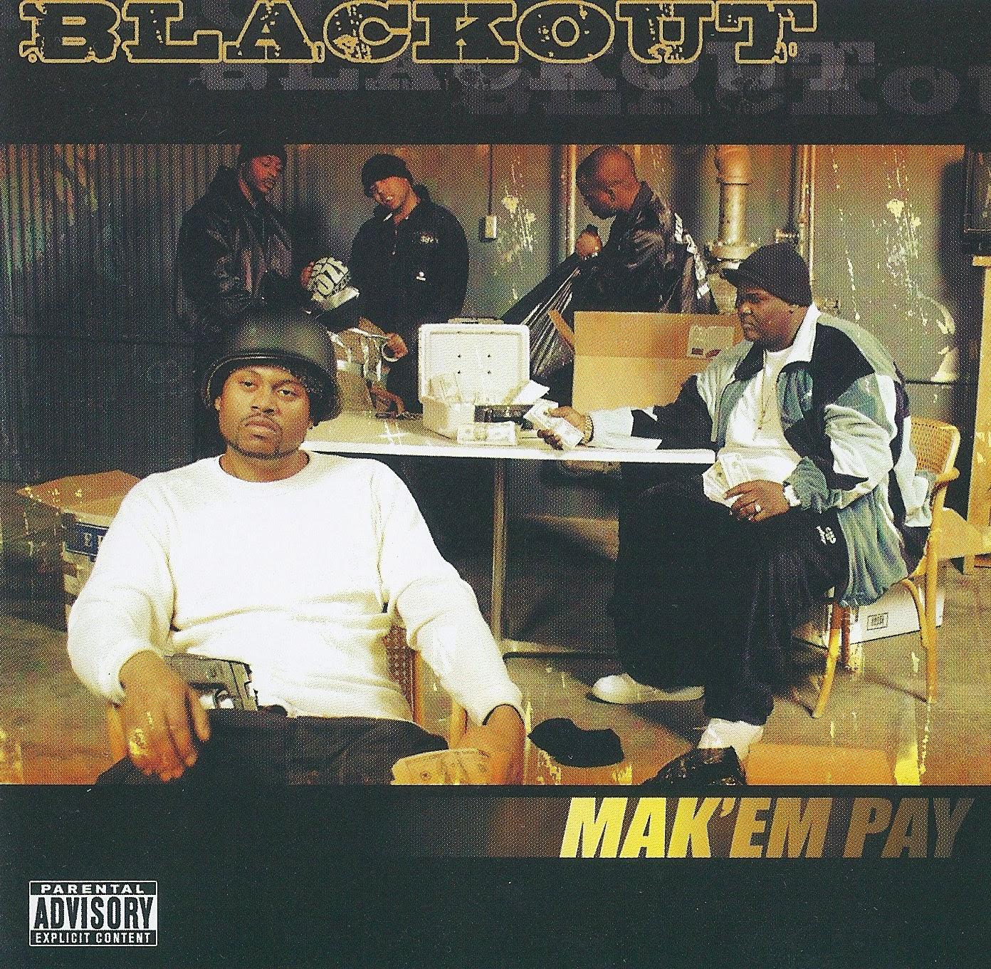Blackout - Mak`em Pay