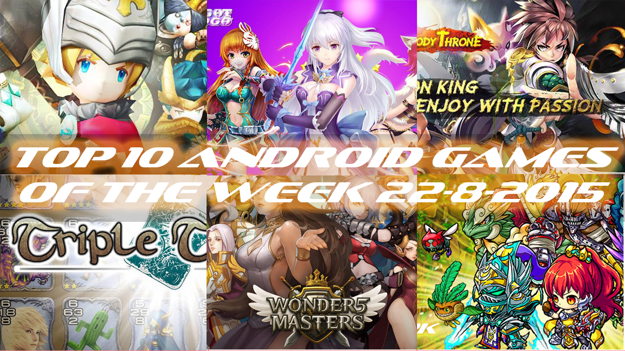 TOP 10 BEST NEW ANDROID GAMES OF THE WEEK - 22nd August 2015