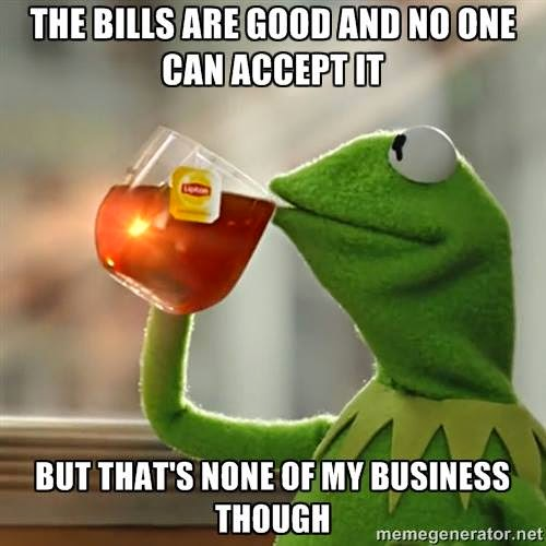 the bills are good and no one can accept it but that's none of my business though