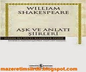 Aşk ve Anlatı Şiirleri - William Shakespeare