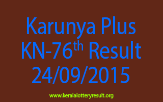 Karunya Plus KN 76 Lottery Result 24-9-2015