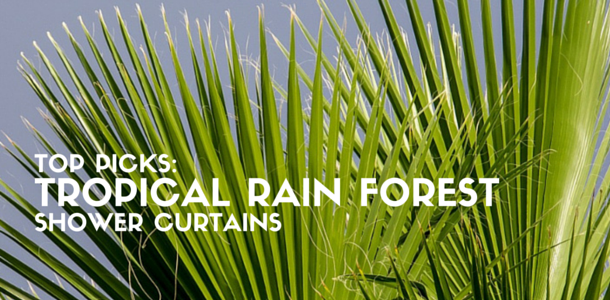 Tropical Rain Forest Shower Curtains