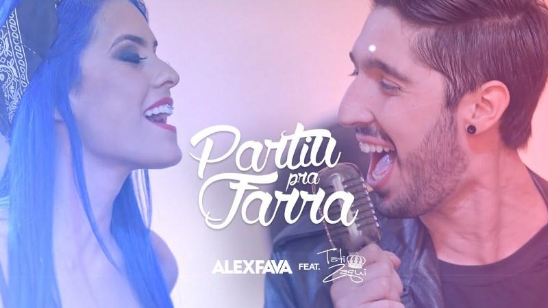 Alex Fava - Partiu Pra Farra Part. Tati Zaqui