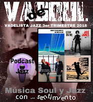 VADELISTA JAZZ 3er TRIMESTRE 2018 PODCAST Nº 22