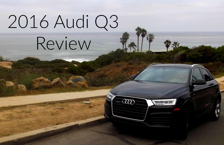 2016 audi q3 review - the unofficial audi blog - audi car reviews