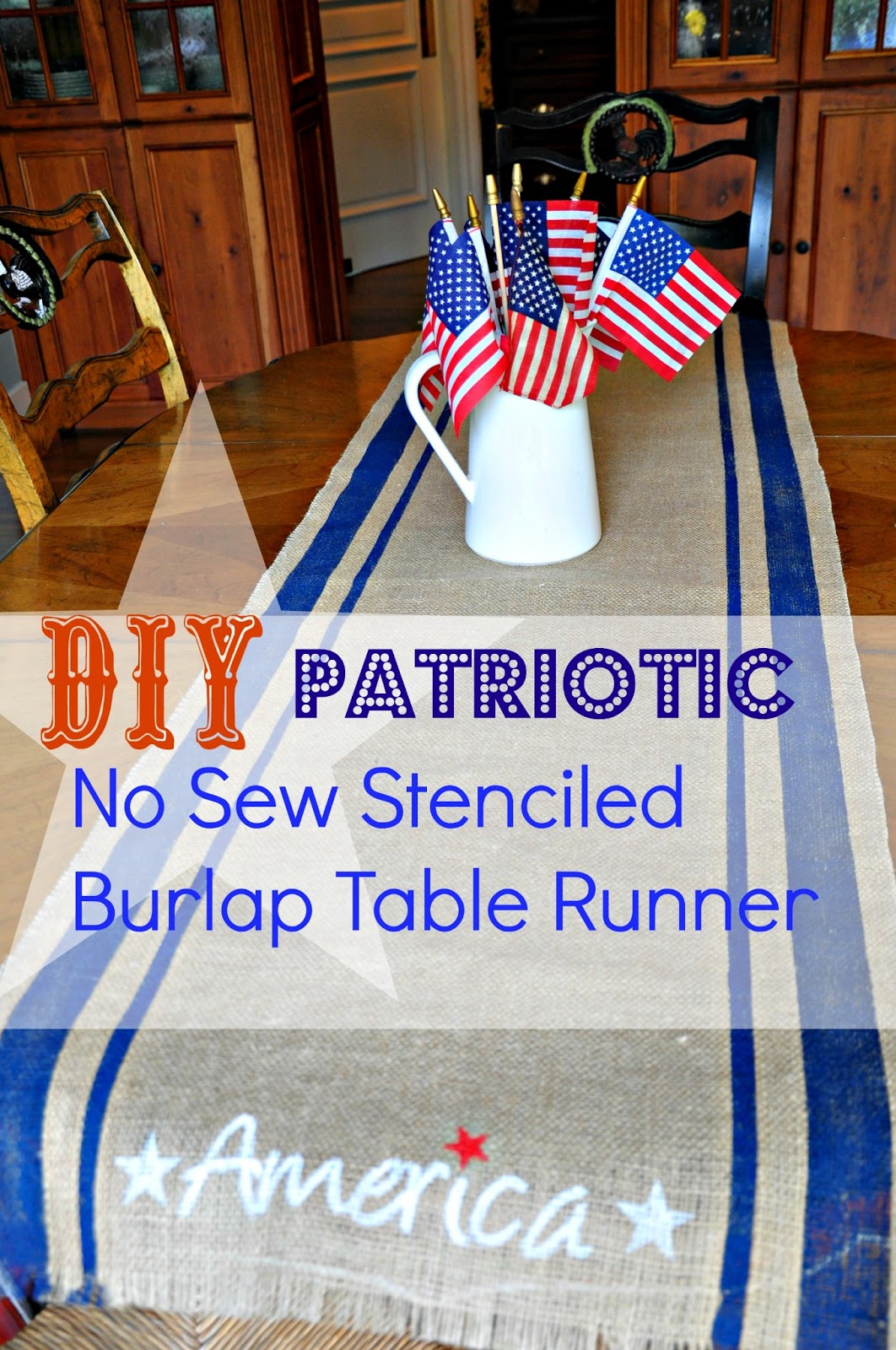 Quick Easy DIY 4th Of July Patriotic No Sew Grain Sack Stripe Stenciled Burlap  Table Runner