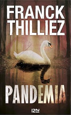 Pandemia - Franck Thilliez
