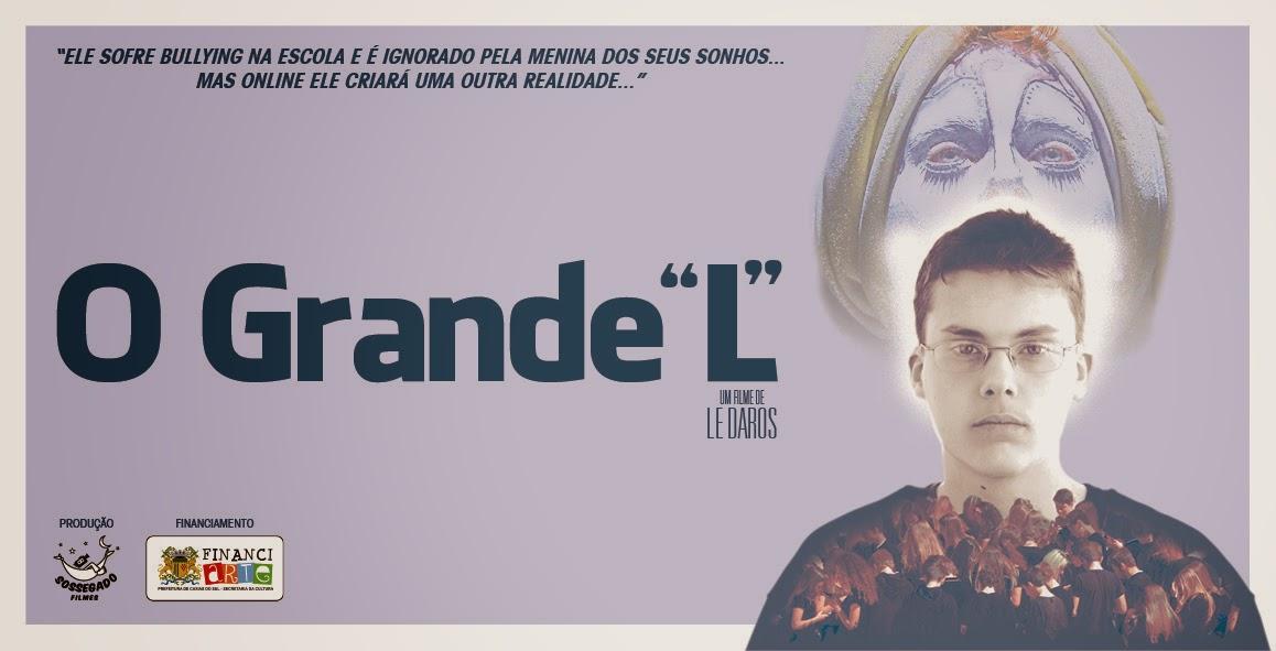 """O GRANDE """"L"""""""