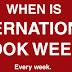 Kdy je Mezinárodní knižní týden? Každý týden.