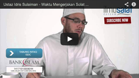 Ustaz Idris Sulaiman – Waktu Mengerjakan Solat Witir