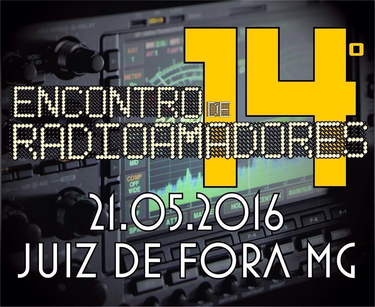 14º ENCONTRO DE RADIOAMADORES EM JUIZ FORA - MG