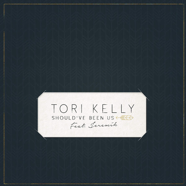 Tori Kelly - Should've Been Us (feat. Jeremih) - Single Cover