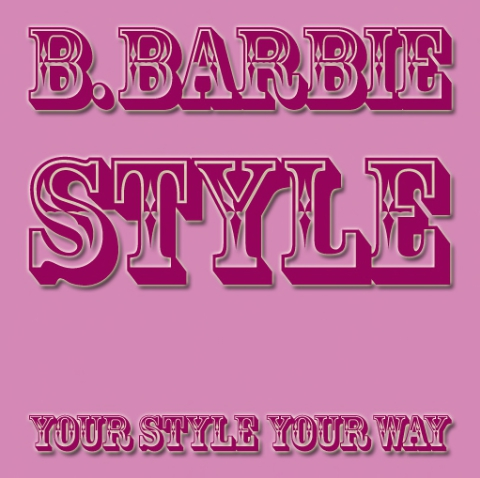 B Barbie Style