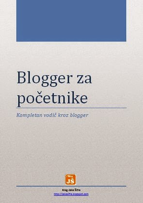 http://jakasifra.blogspot.com/2014/08/blogger-za-pocetnike-eknjiga.html