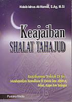 toko buku rahma: buku keajaiban shalat tahajud, pengarang habib idrus al hamid, s.ag., m.si, penerbit pustaka media