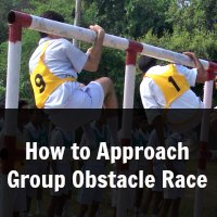 How to Approach Group Obstacle Race