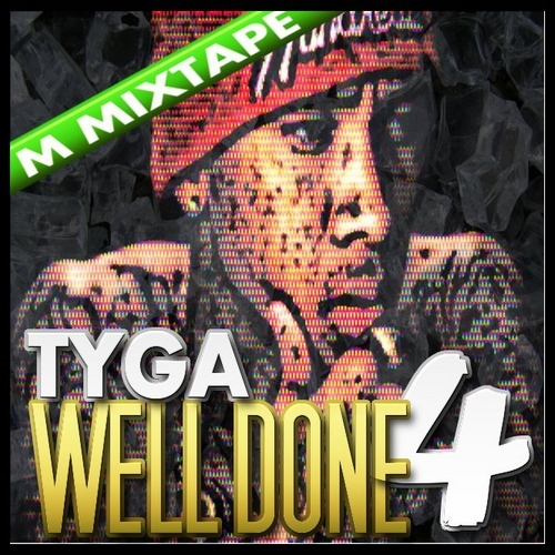 Tyga – Well Done 4 (Deluxe Edition)