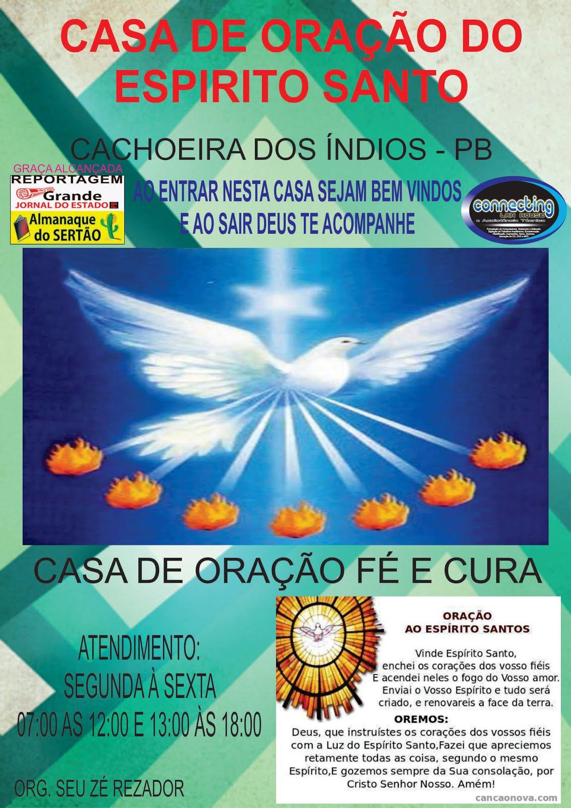 CASA  DE  ORAÇÃO DO ESPÍRITO  SANTO  EM CACHOEIRA DOS INDIOS  PB