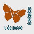 L'Echoppe Ephémère