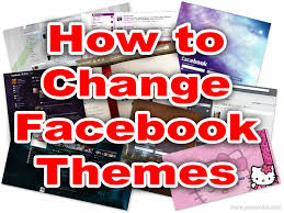 how to change facebook themes