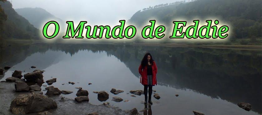 O MUNDO DE EDDIE