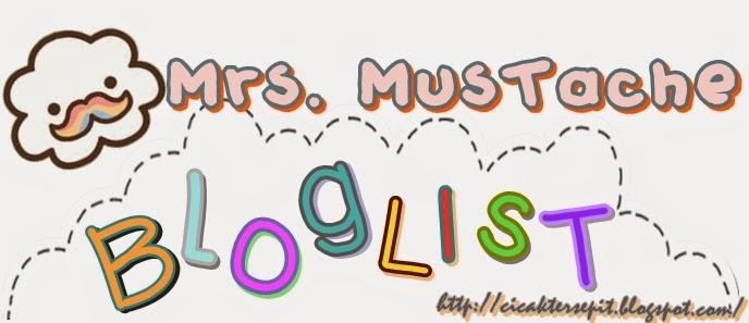 http://cicaktersepit.blogspot.com/2014/08/segmen-mrs-mustache-bloglist.html