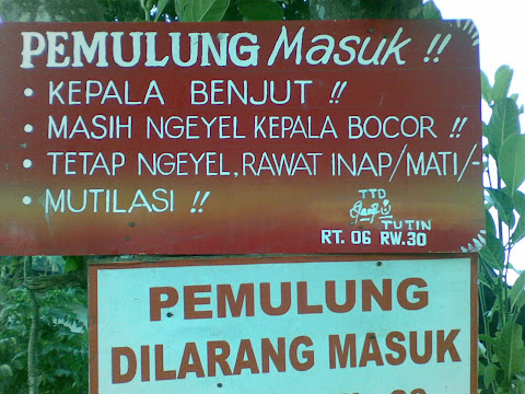 gambar pengumuman di kampung Indonesia: Pemulung Dilarang Masuk